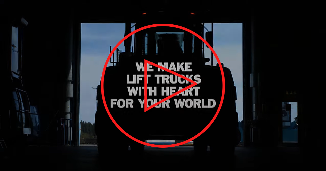 We make lift trucks with heart for your world